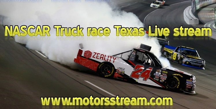 NASCAR Truck race Texas Live stream