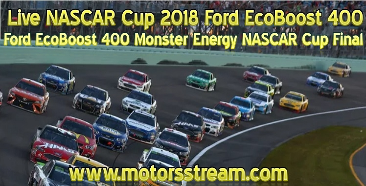 Live NASCAR Cup 2018 Ford EcoBoost 400