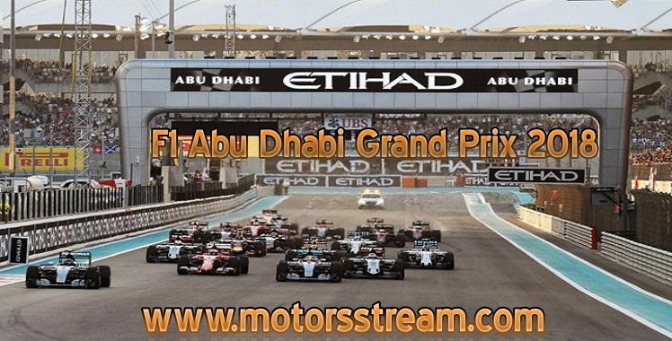 Live streaming F1 Abu Dhabi GP 2018