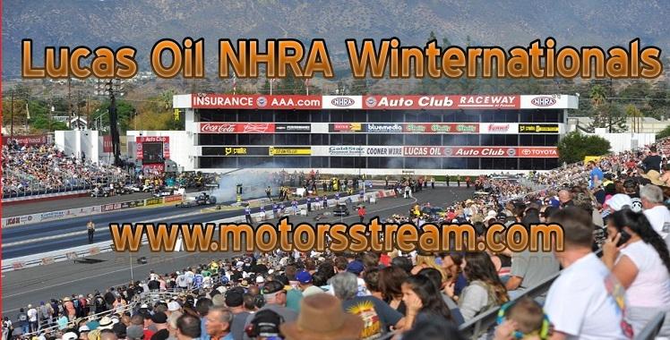 Lucas Oil NHRA Winternationals Live streaming