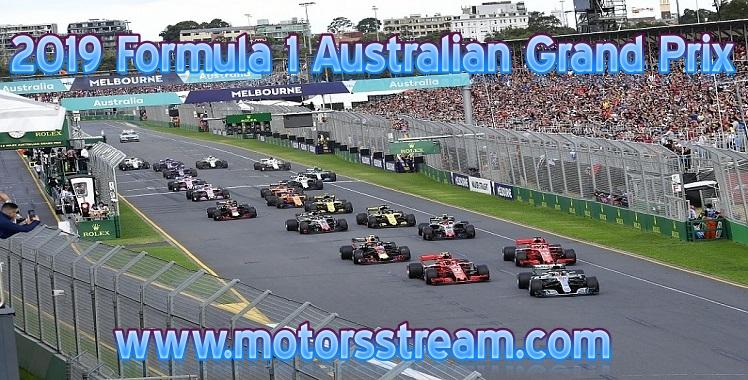 2019 Formula 1 Australian Grand Prix Live stream