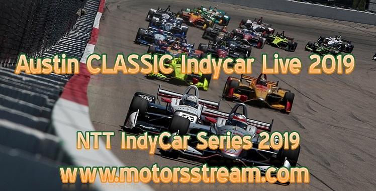 Austin CLASSIC Indycar Live 2019