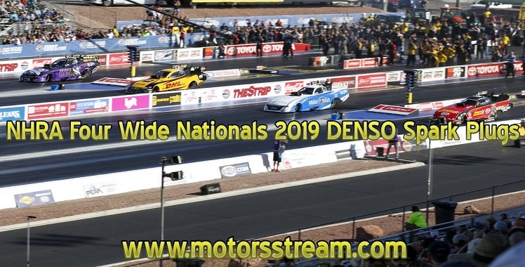 nhra-four-wide-nationals-2019-denso-spark-plugs-live-stream