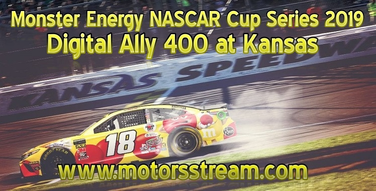 Digital Ally 400 NASCAR Cup 2019 Kansas Live Stream
