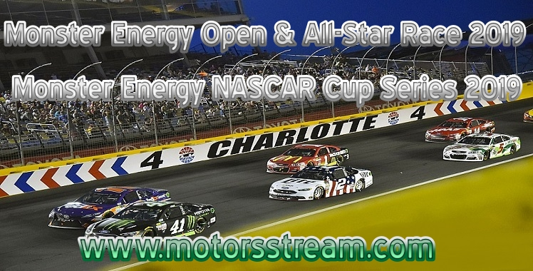 Monster Energy NASCAR All Star Race Charlotte Live Stream