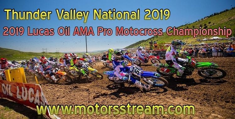 Motocross Thunder Valley National Live Stream