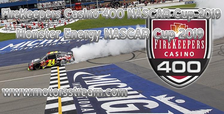 FireKeepers Casino 400 Live Stream NASCAR Cup 2019
