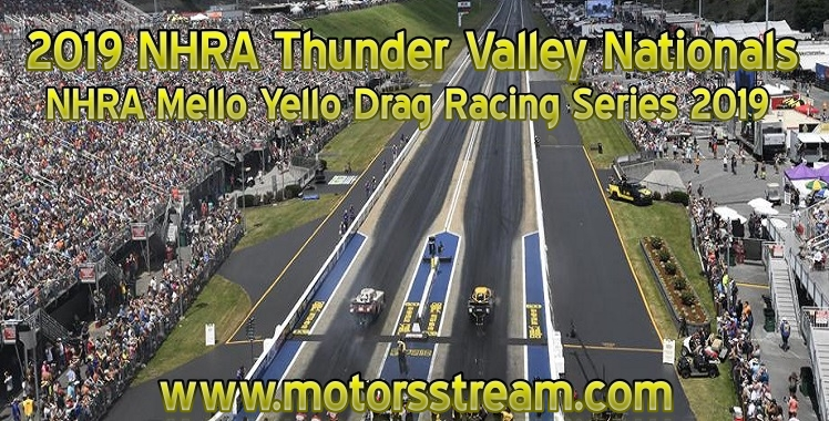 Watch NHRA Thunder Valley Nationals Live Stream