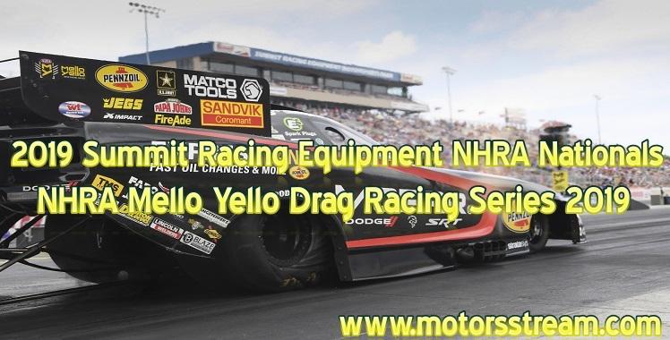 summit-racing-equipment-nhra-nationals-2019-live-stream