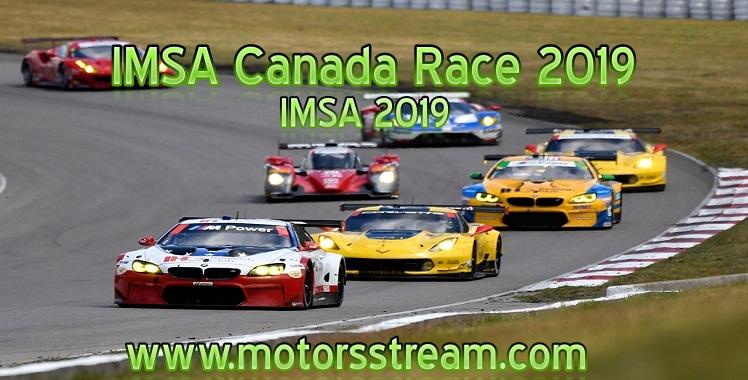 Imsa Live Stream >> Imsa Canada Race 2019 Live Stream Canadian Tire Motorsport