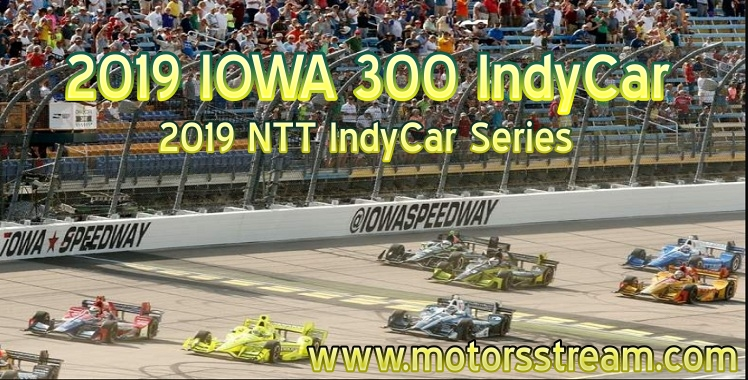 iowa-300-indycar-live-stream