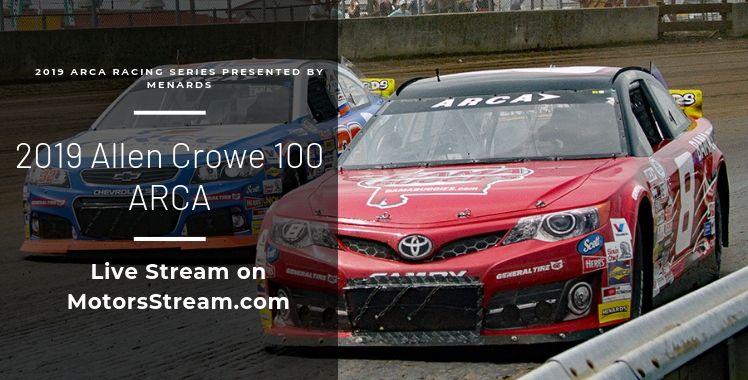 Allen Crowe 100 Live Stream ARCA
