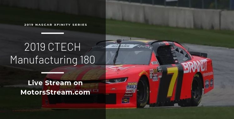 CTECH Manufacturing 180 Live Stream NASCAR Xfinity