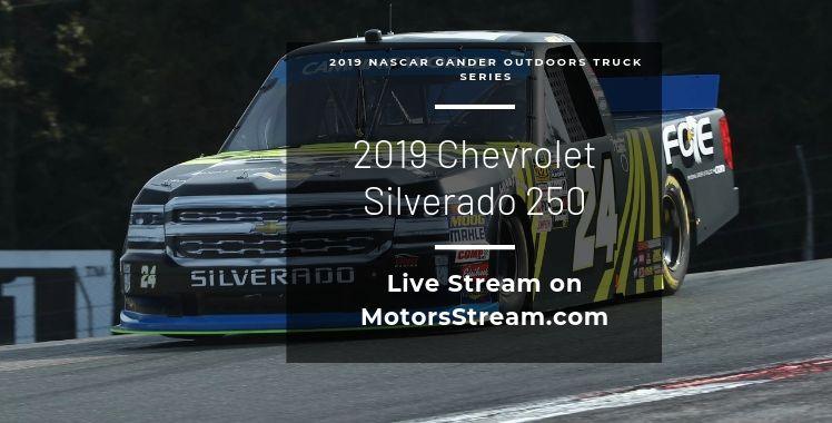 Chevrolet Silverado 250 Live Stream NASCAR Truck Series