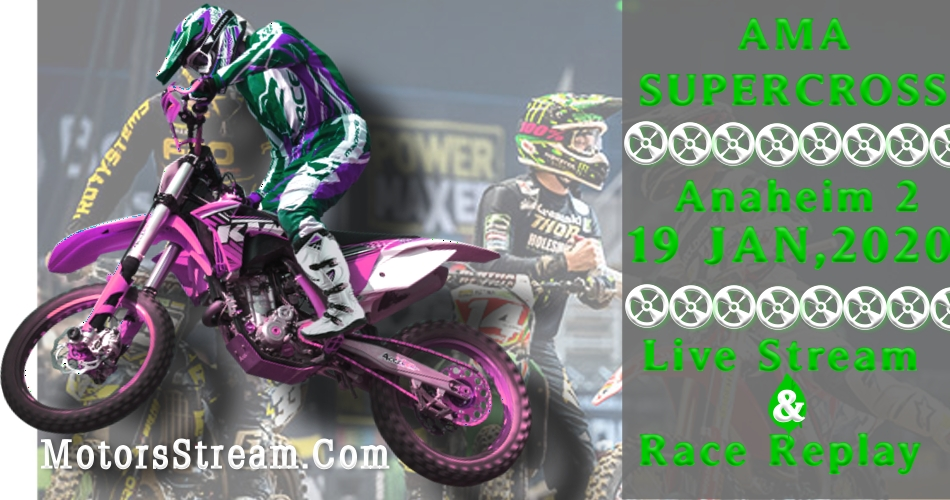 Watch AMA Supercross Anaheim Rd 3 Live
