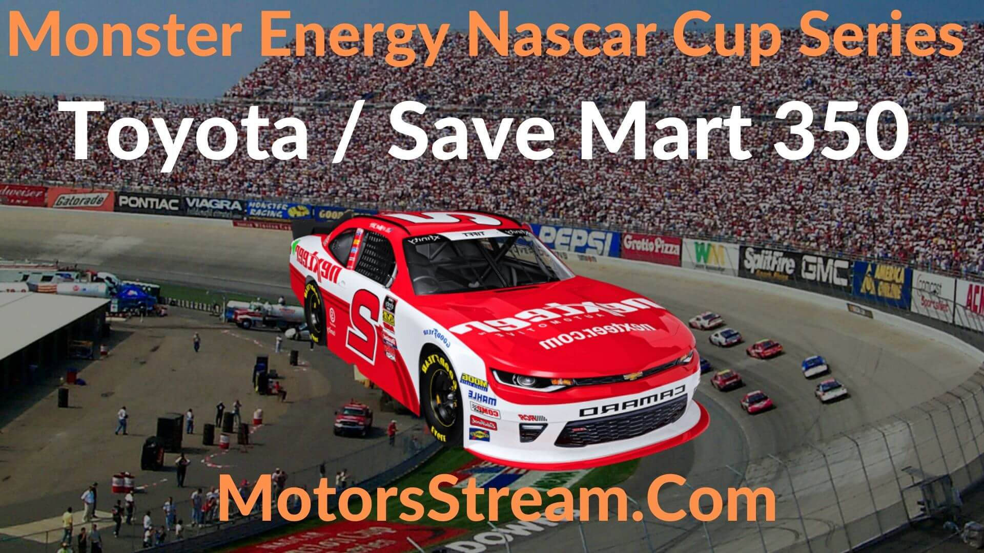 toyota-save-mart-350-live-stream-nascar-cup-series