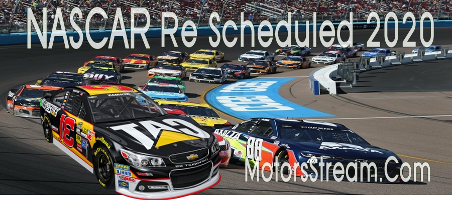 2020 NASCAR Cup Series Re Schedule