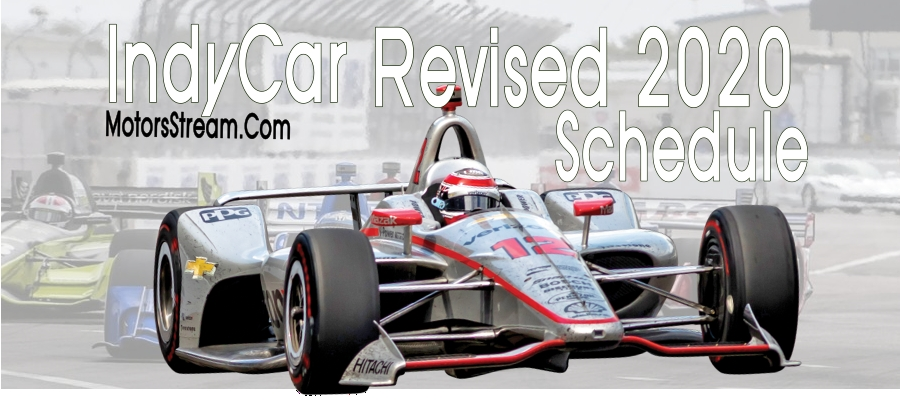 recent-indycar-revised-schedule-of-2020-date-timing-tv-broadcaster-live-stream