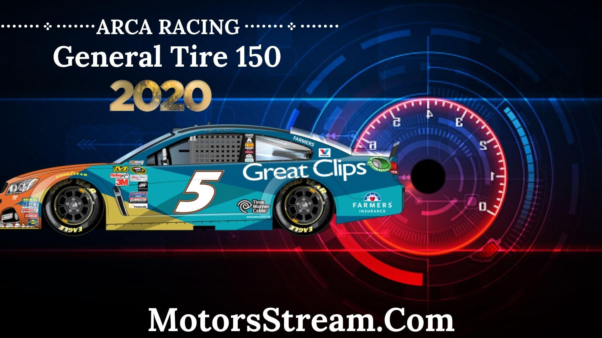 How To Watch General Tire 150 ARCA Live Stream
