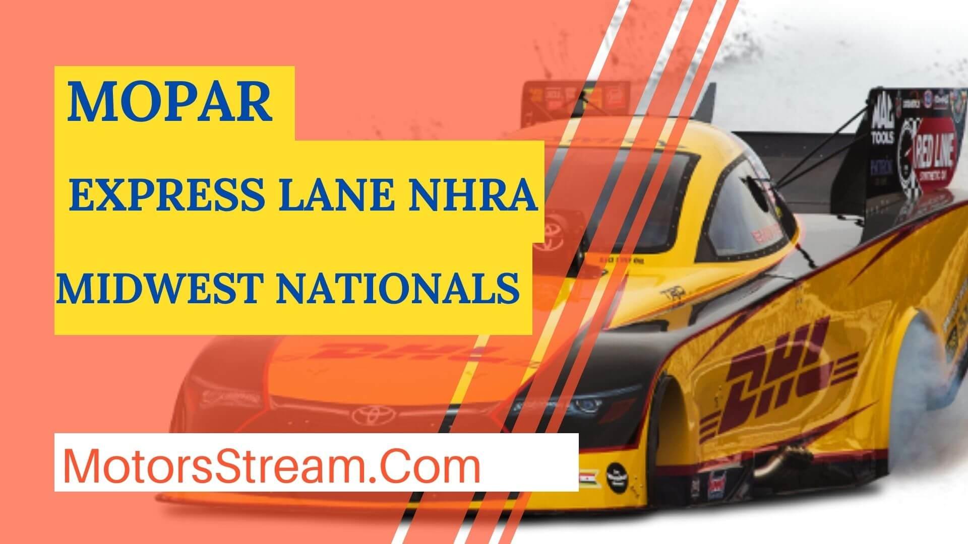 Watch Mopar Express Lane NHRA Midwest Nationals Live