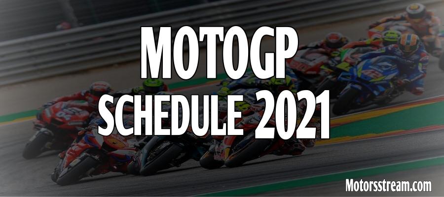 MotoGP Schedule 2021 Released