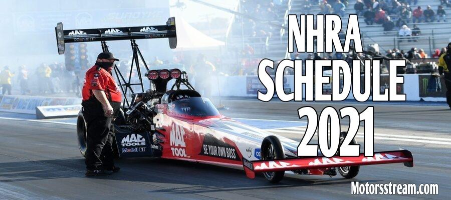 NHRA Schedule 2021 Live Stream