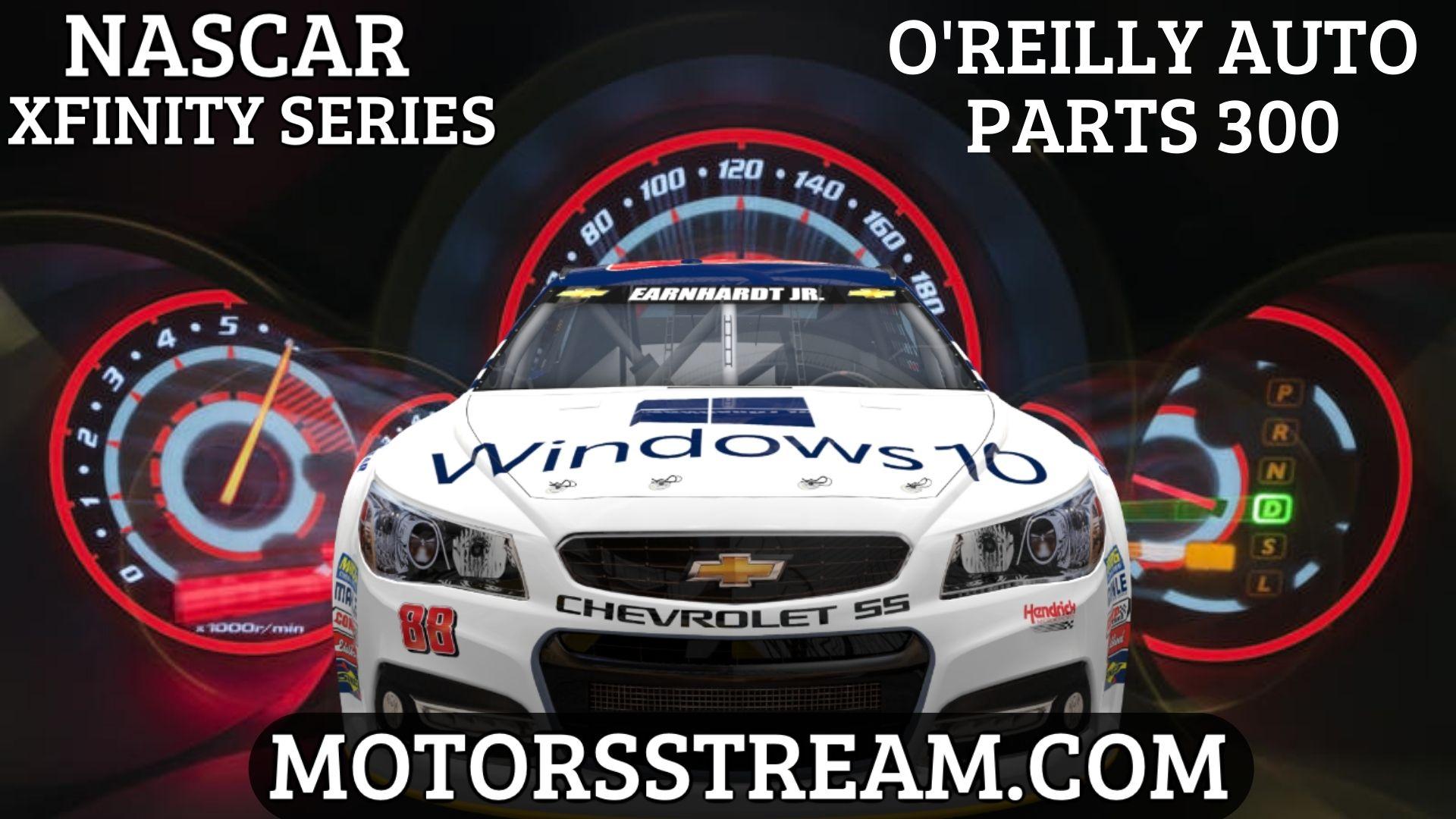 O Reilly Auto Parts 300 Live Stream | NASCAR Xfinity 2021