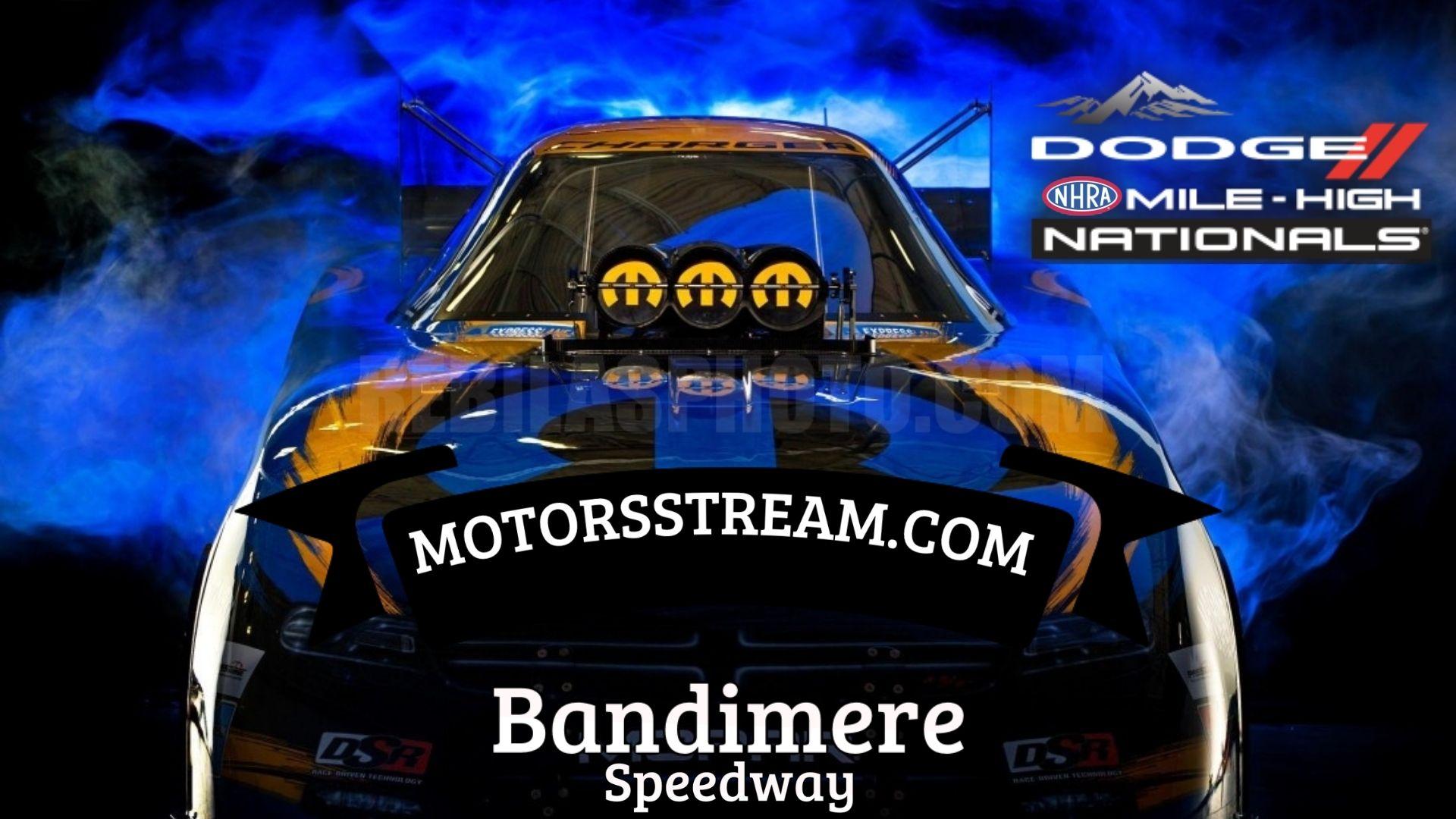 Dodge Mile High NHRA Nationals 2021 Live Stream