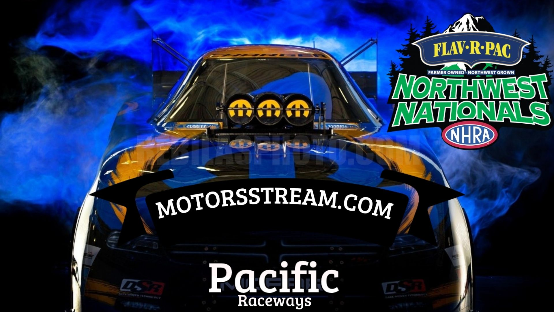 Flav R Pac NHRA Northwest Nationals 2021 Live Stream
