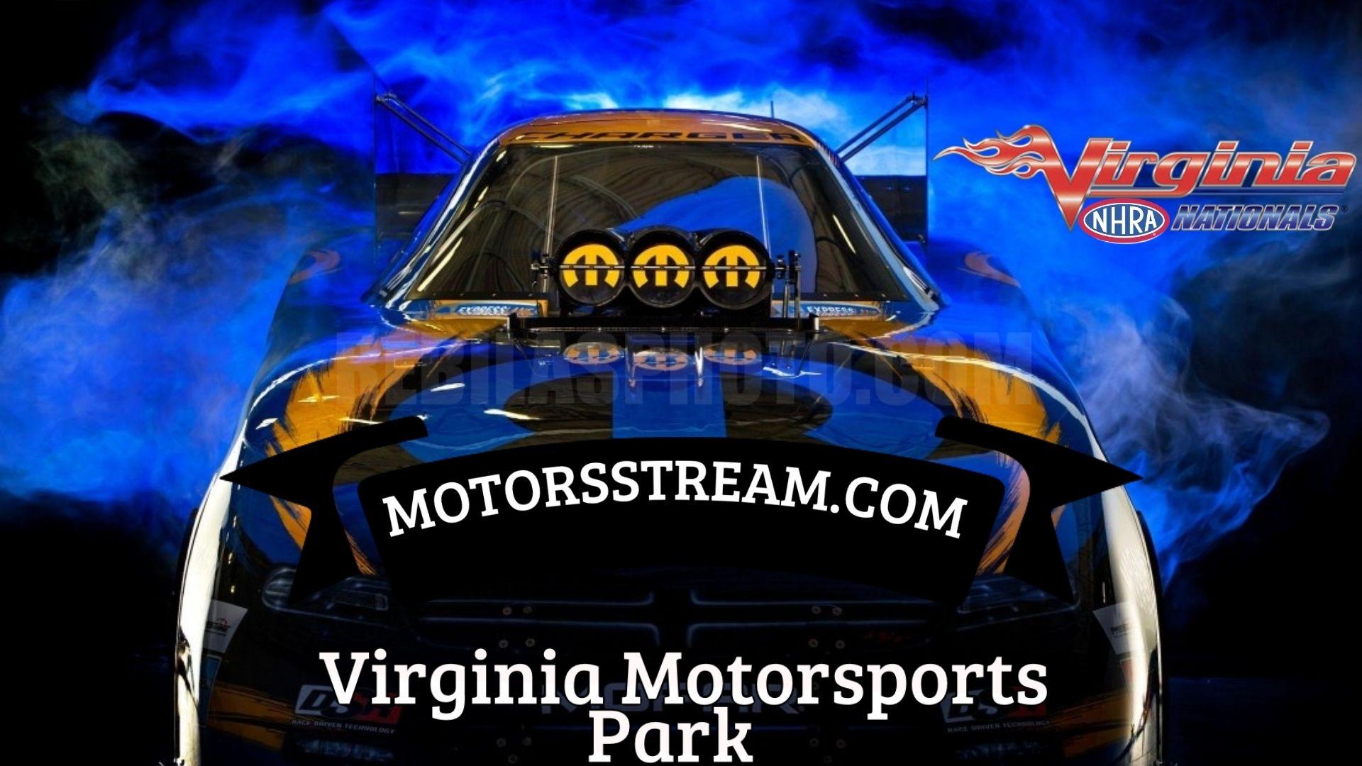 Virginia NHRA Nationals 2021 Live Stream