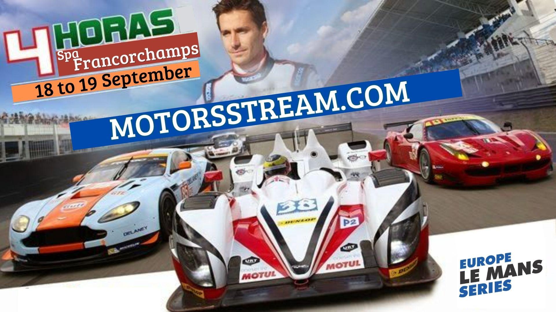 4 Hours Of Belgium Live Stream 2021 | European Le Mans Series