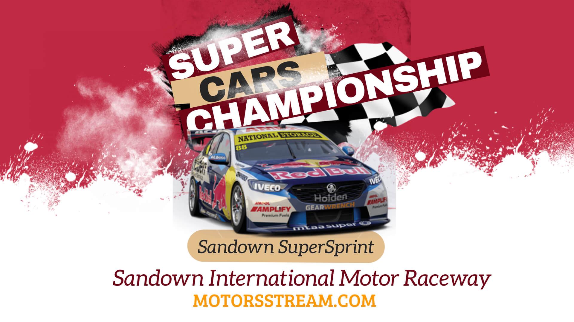 Sandown SuperSprint Live Stream 2021 | V8 Supercars