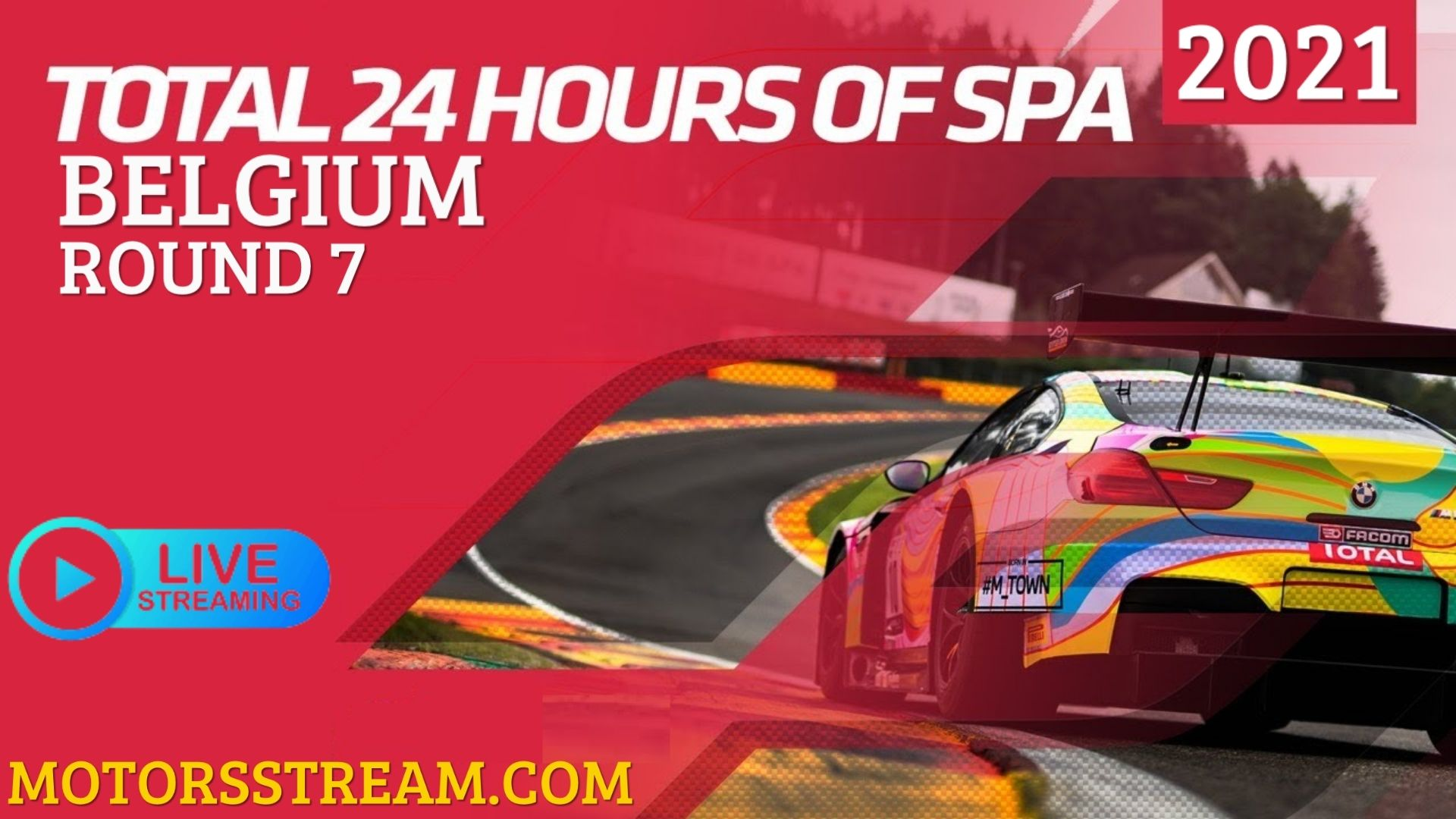 24 Hourse Of Spa Belgium Live Stream 2021 | Round 7