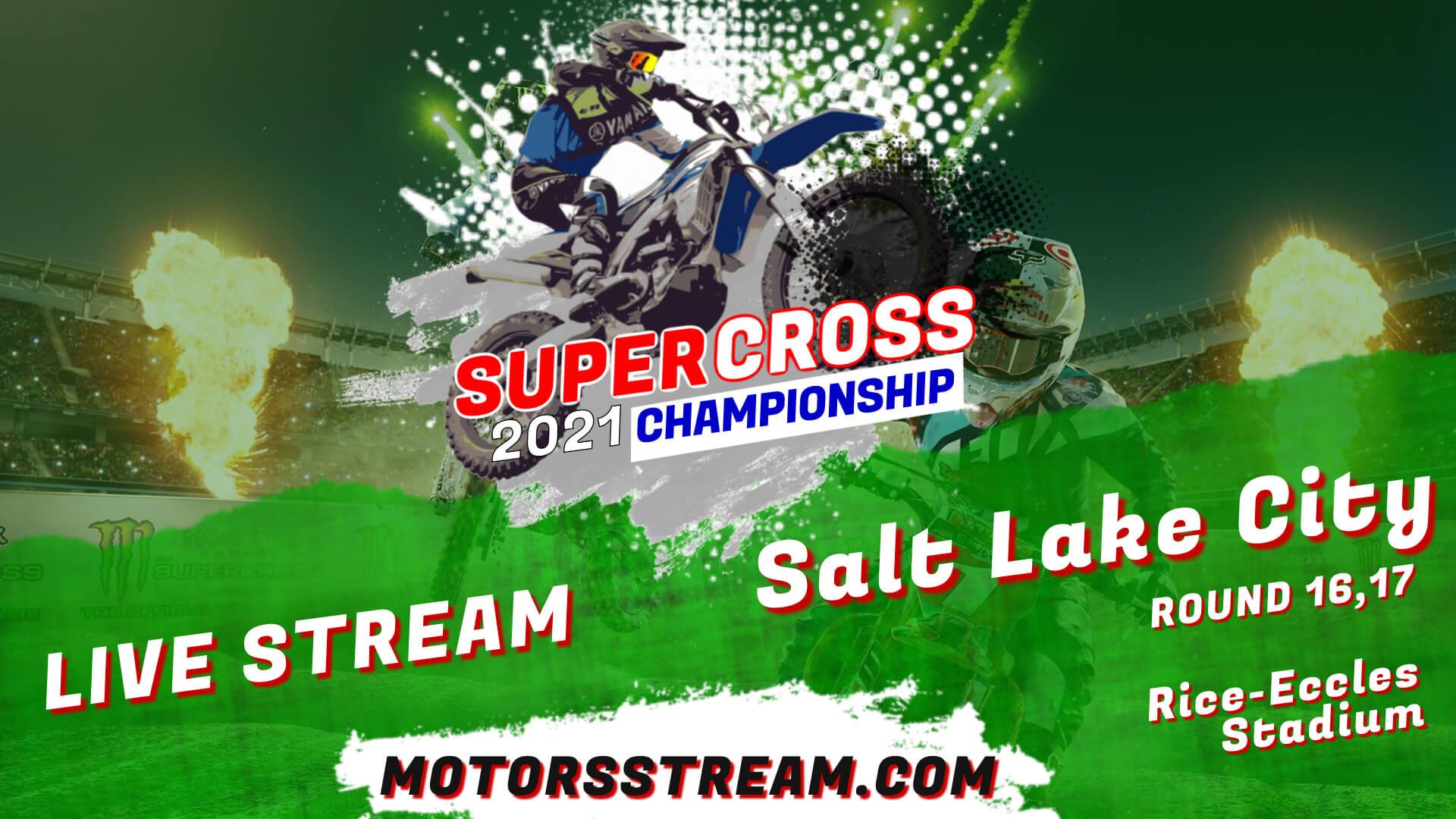 Supercross Salt Lake City Live Stream