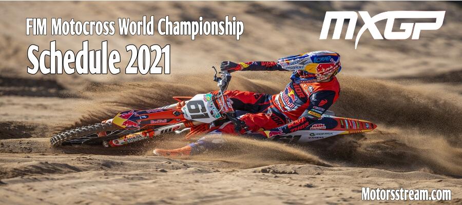 2021 MXGP Schedule Date Venue Live Stream