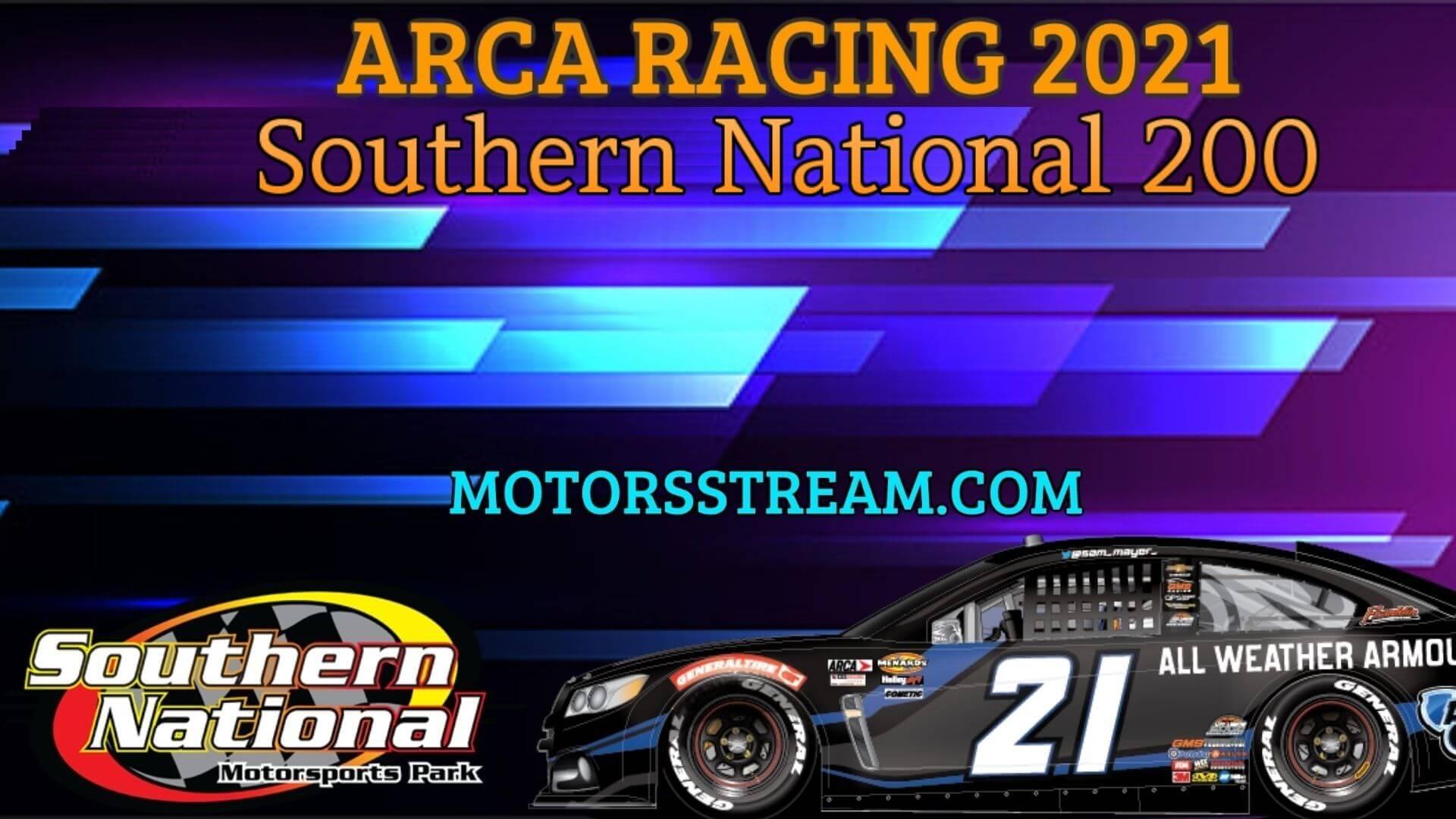 Southern National 200 ARCA Menards Series Live Stream