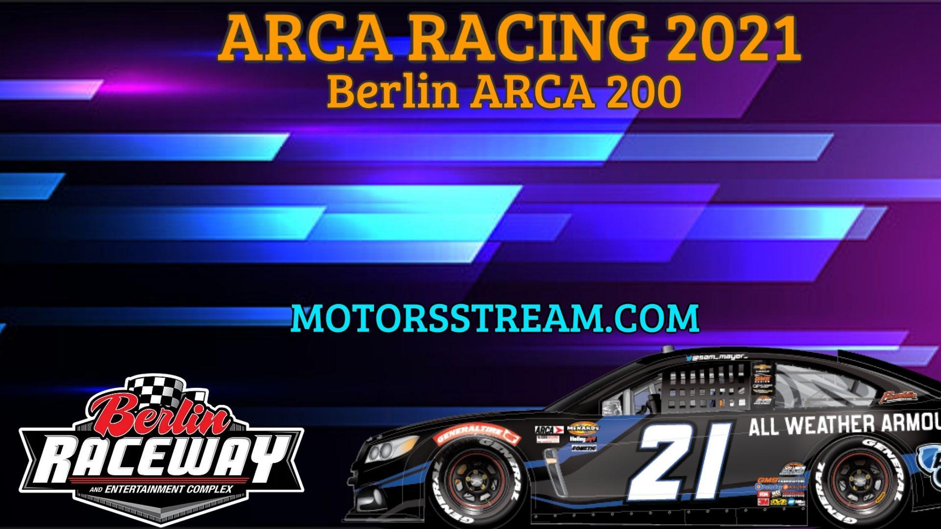ARCA Menards Series 200 at Berlin Live Stream