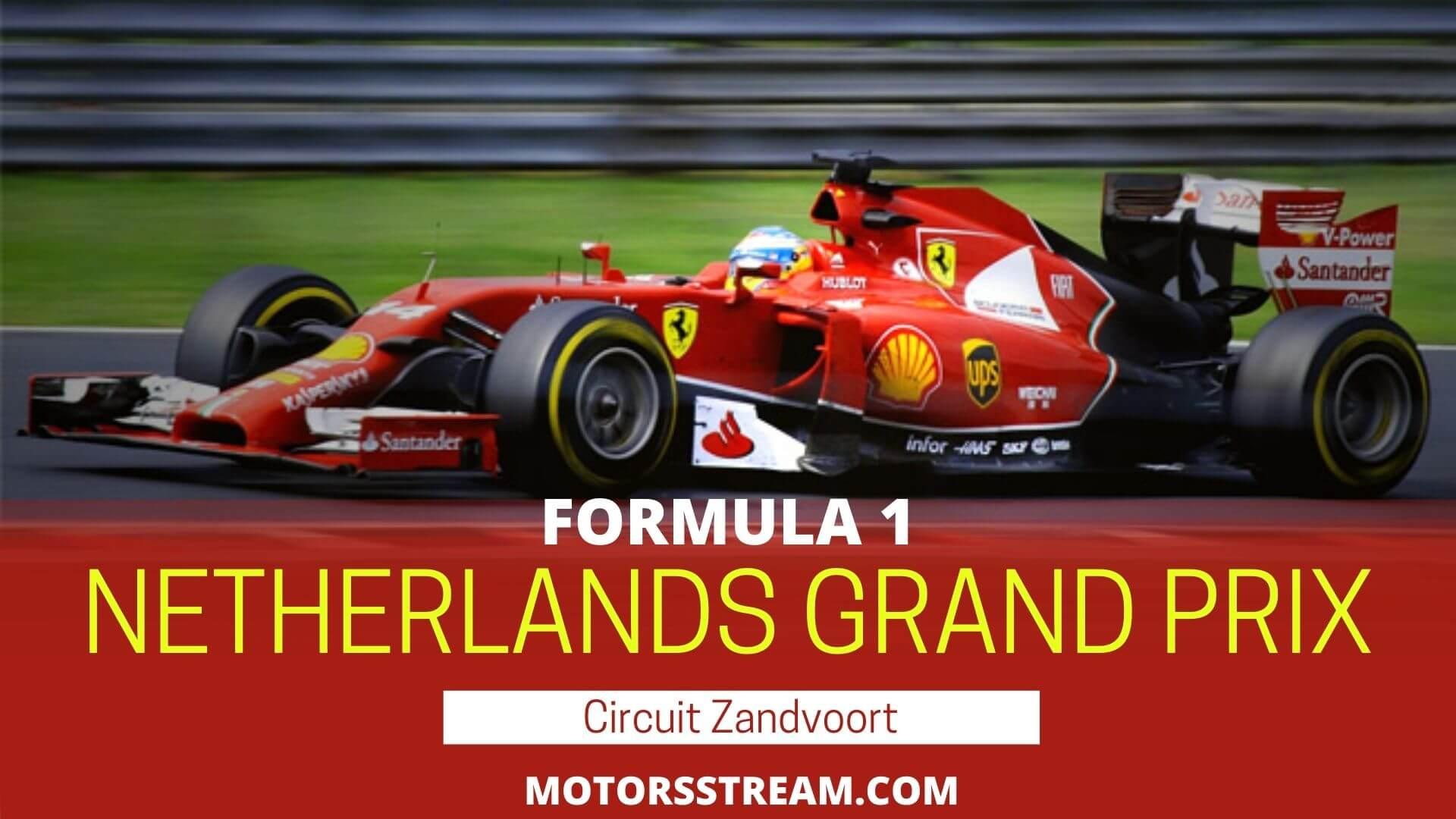 Formula 1 Netherlands Grand Prix Live Stream