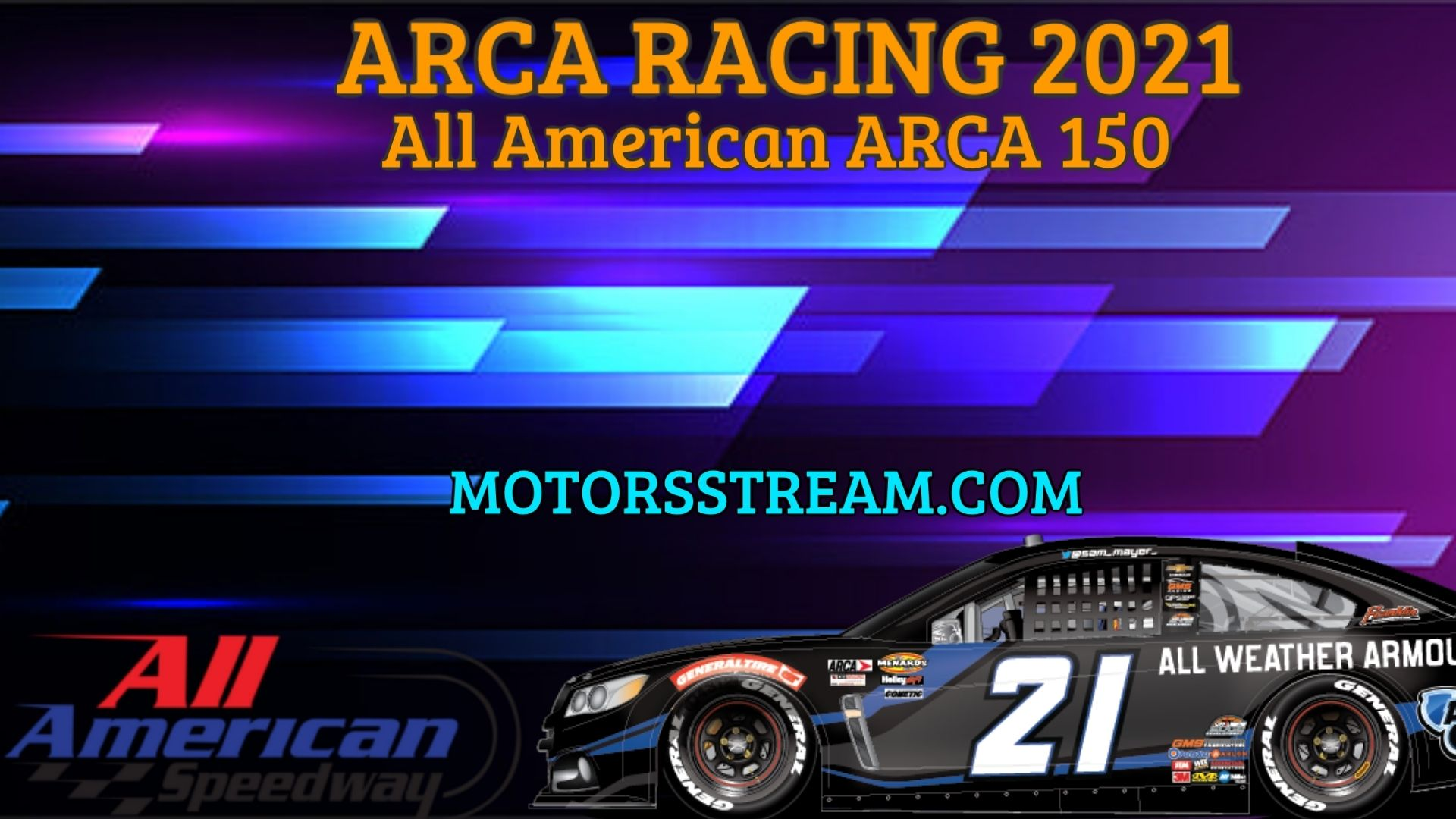 All American ARCA 150 Live Streaming