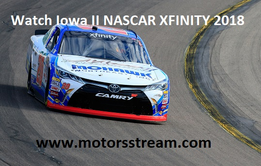 watch-iowa-ii-nascar-xfinity-2018