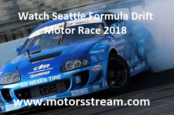 watch-seattle-formula-drift-motor-race-2018