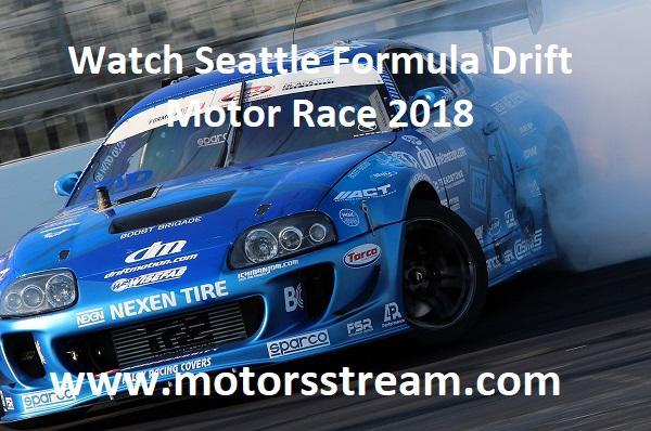 watch-seattle-formula-drift-motor-race-2018