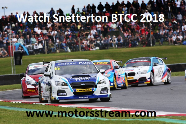 Watch Snetterton BTCC 2018