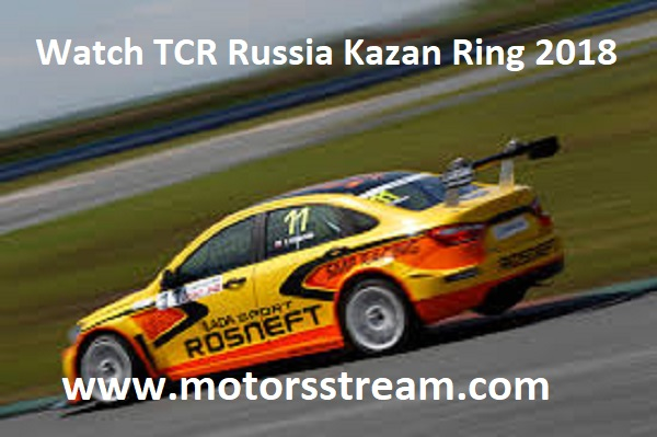 watch-tcr-russia-kazan-ring-2018