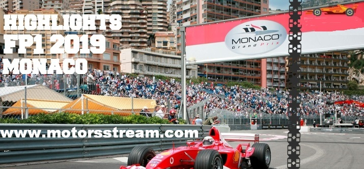 2019 Monaco Grand Prix FP1 Highlights