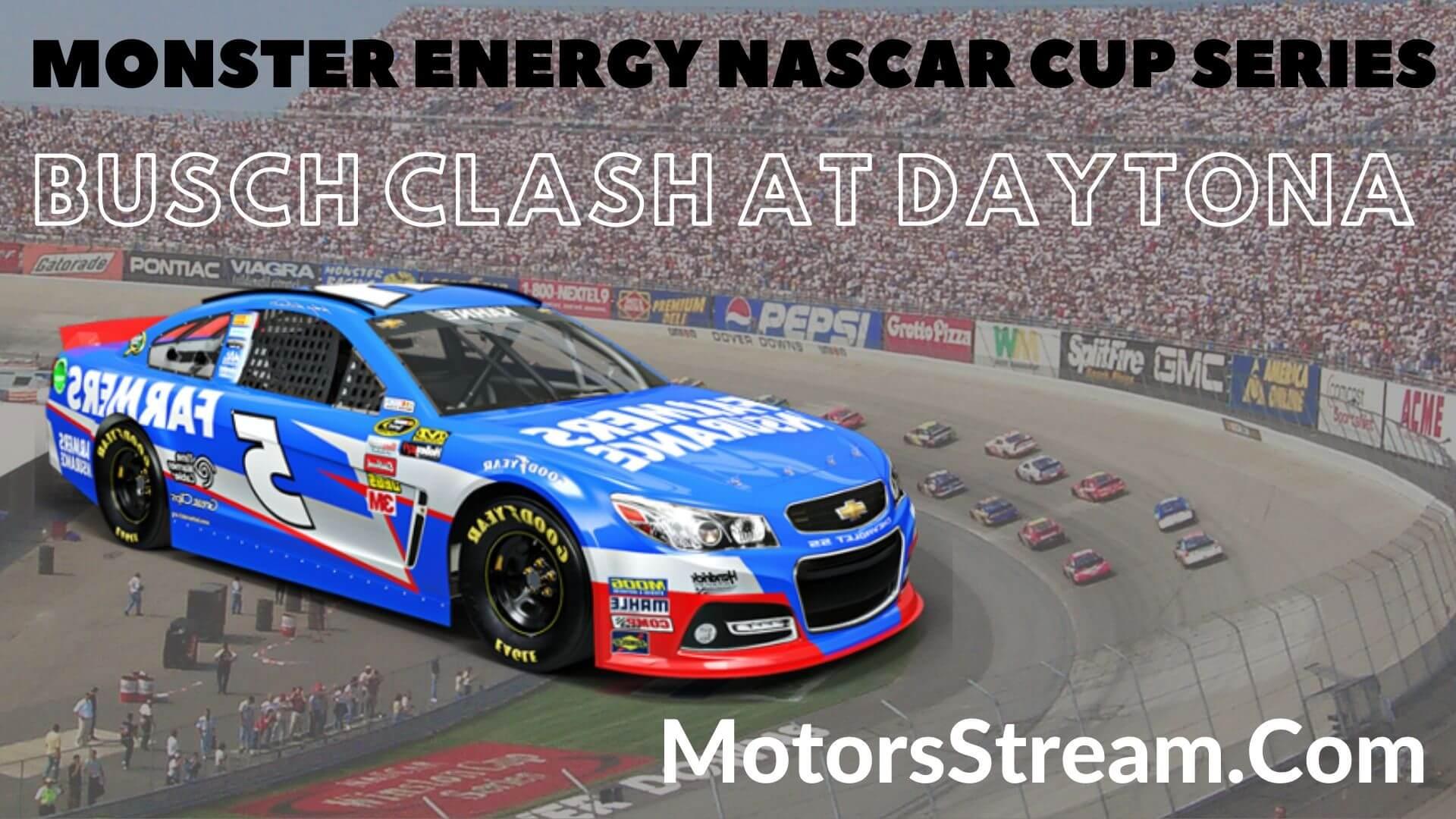 Bush Clash Live Stream   NASCAR CUP 2020