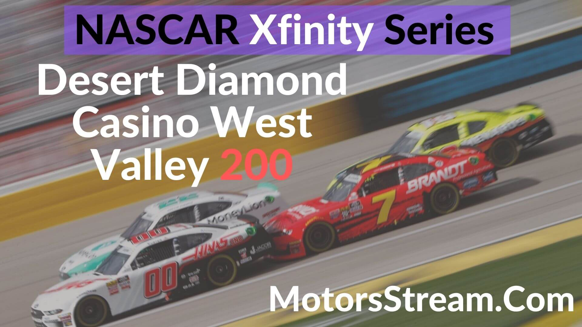 Desert Diamond Casino West Valley 200 Live Stream | Xfinity Series 2020