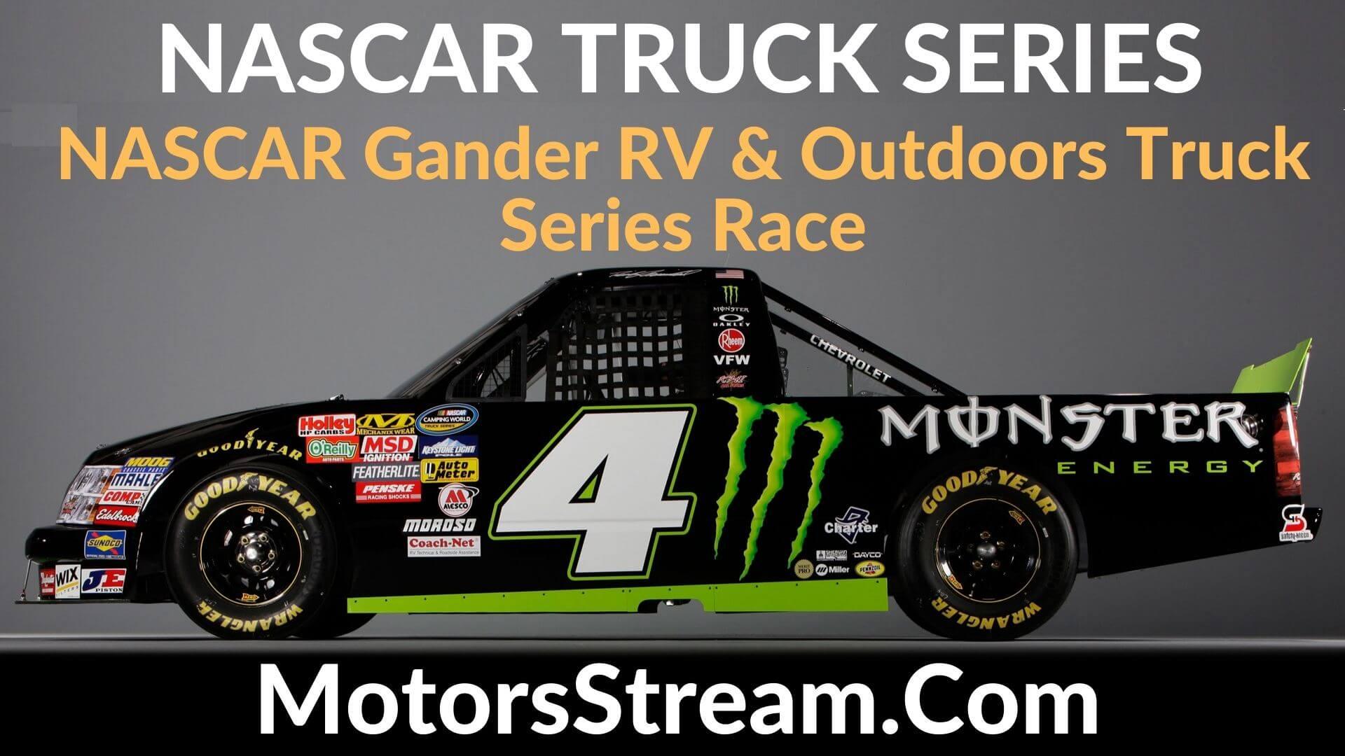 NASCAR Gander RV Live Stream   Nascar Truck Series 2020