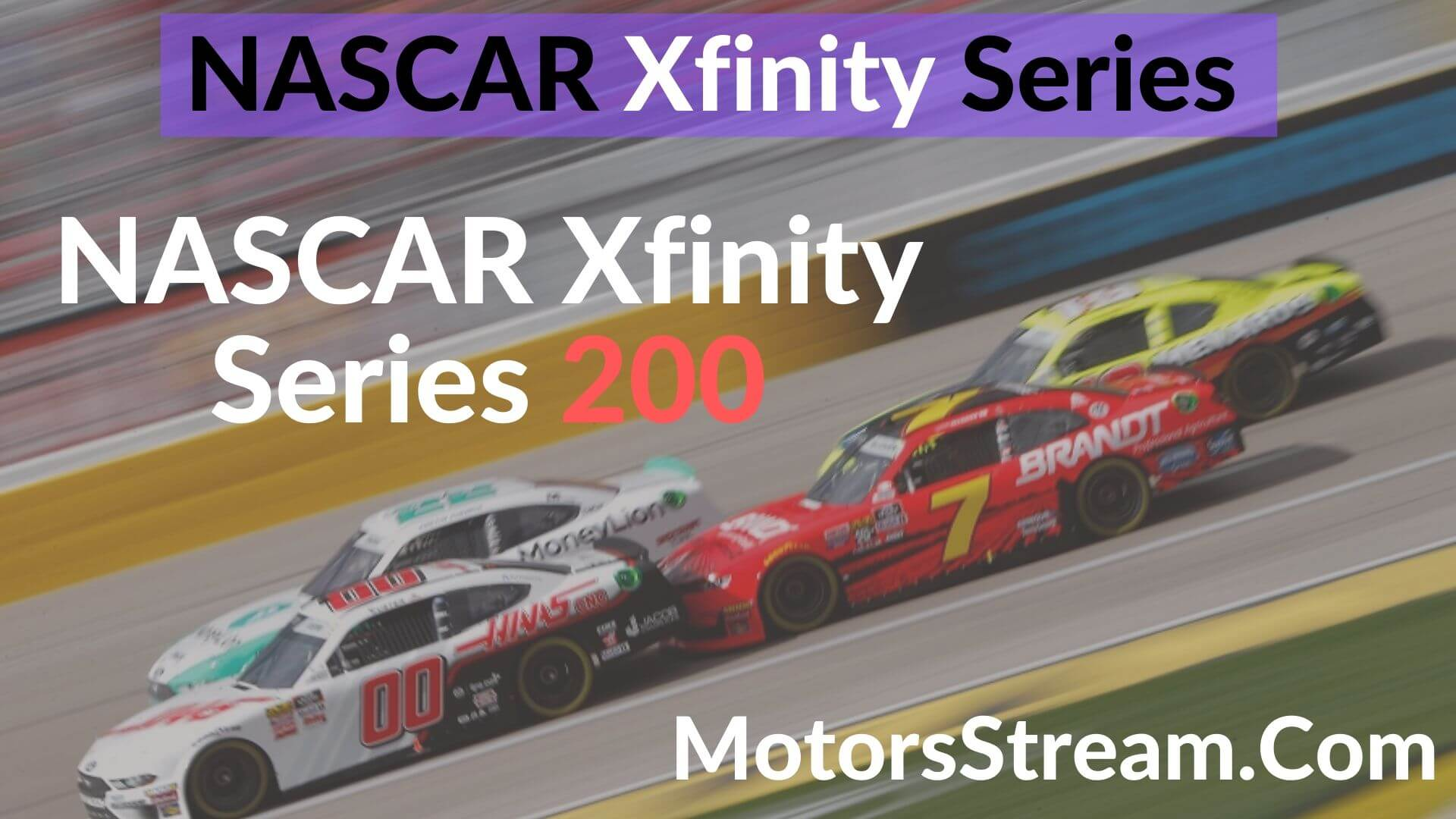 NASCAR Xfinity Series 200 Live Stream   Xfinity Series 2020