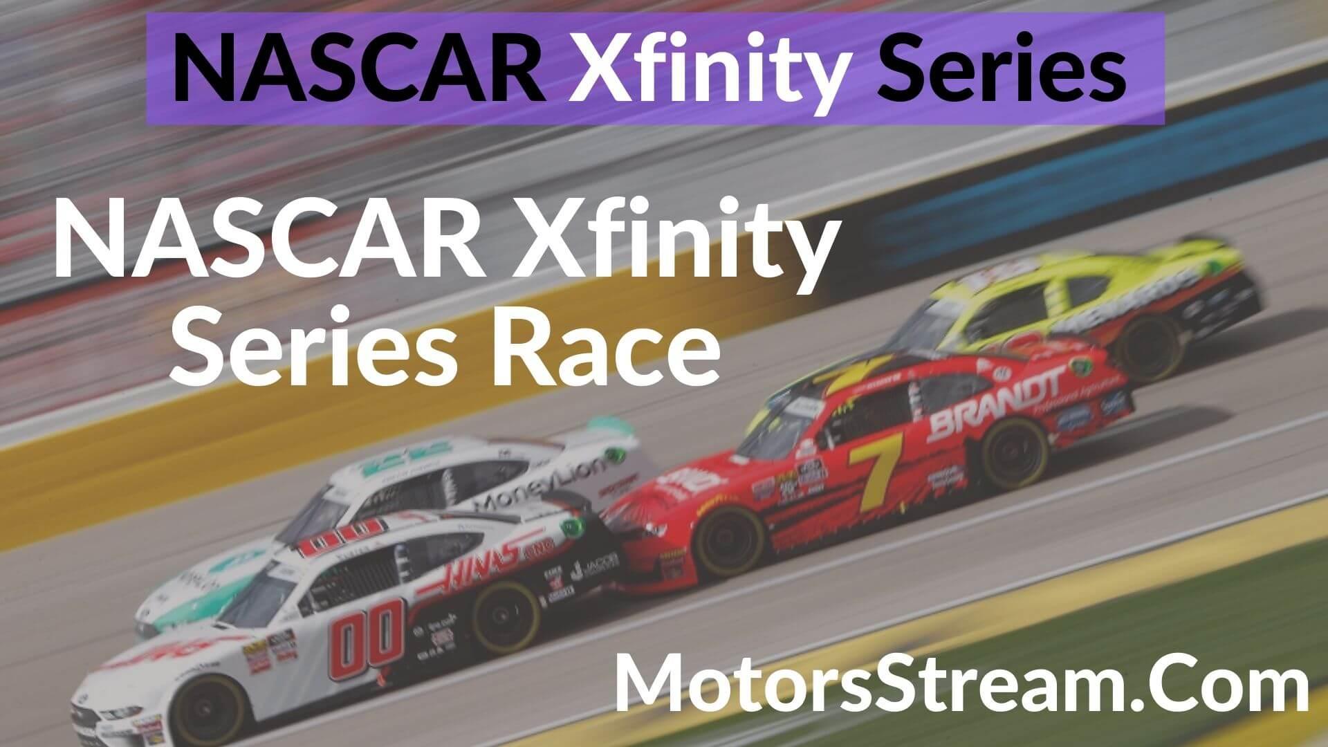 NASCAR Xfinity Series Race Live Stream   Xfinity Series 2020